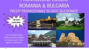PROMOZIONE LUGLIO ROMANIA E BULGARIA